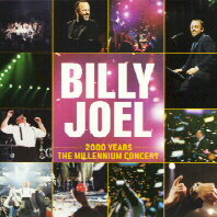 BILLY JOEL: 2000 Years - The Millennium Concert (Columbia)