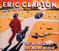 ERIC CLAPTON: One More Car, One More Rider (Reprise CD/DVD)