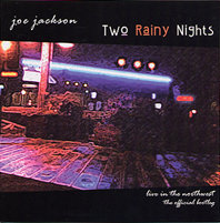 JOE JACKSON: Two Rainy Nights (Great Big Island)
