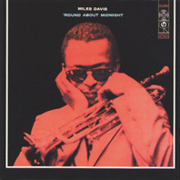 MILES DAVIS: 'Round About Midnight (Columbia / Legacy)