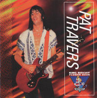 PAT TRAVERS: King Biscuit Flower Hour Presents (King Biscuit)