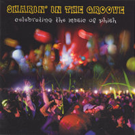 VARIOUS ARTISTS: Sharin' in the Groove - Celebrating the Music of Phish (Mockingbird)